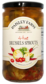 Paisley Farm Hot Brussels Sprouts, 24oz